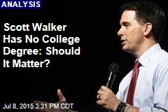 Scott Walker Has No College Degree: Should It Matter?