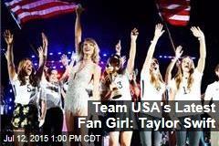 Team USA's Latest Fan Girl: Taylor Swift
