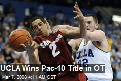 UCLA Wins Pac-10 Title in OT