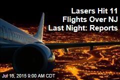 Lasers Hit 11 Flights Over NJ Last Night: Reports