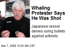 Whaling Protester Says He Was Shot