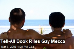 Tell-All Book Riles Gay Mecca