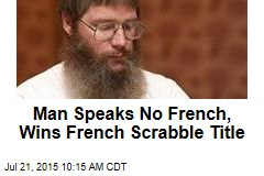 Man Speaks No French, Wins French Scrabble Title