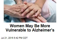 Women May Be More Vulnerable to Alzheimer's