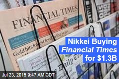 Nikkei Buying Financial Times for $1.3B