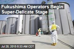 Fukushima Operators Begin Super-Delicate Stage