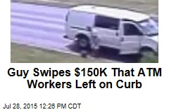 Guy Swipes $150K That ATM Workers Left on Curb