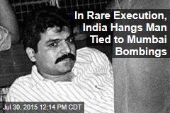 In Rare Execution, India Hangs Man Tied to Mumbai Bombings