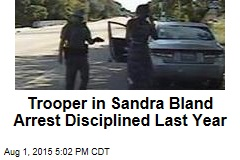 Trooper in Sandra Bland Arrest Disciplined Last Year