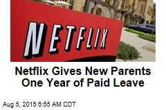 Netflix Grants One Year Paid Maternity, Paternity Leave