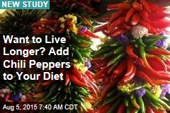 Want to Live Longer? Add Chili Peppers to Your Diet