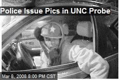 Police Issue Pics in UNC Probe