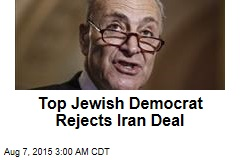 Top Jewish Democrat Rejects Iran Deal