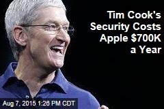 Tim Cook's Security Costs Apple $700K a Year