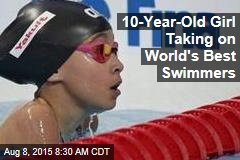 10-Year-Old Girl Taking on World's Best Swimmers