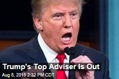 Trump's Top Adviser Is Out