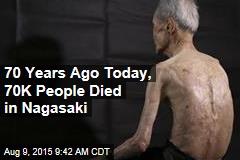 70 Years Ago Today, 70K People Died in Nagasaki
