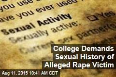 College Demands Sexual History of Alleged Rape Victim