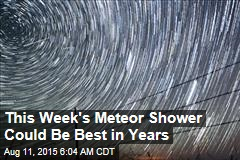 This Is a Great Year to Catch Meteor Shower