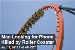 Man Looking for Phone Killed by Roller Coaster