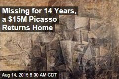 Missing for 14 Years, a $15M Picasso Returns Home