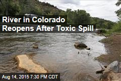 River in Colorado Reopens After Toxic Spill
