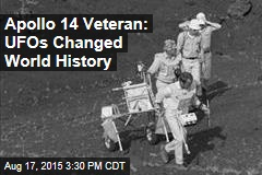 Apollo 14 Veteran: UFOs Changed World History