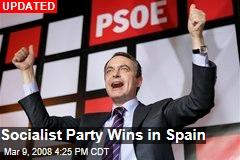 Socialist Party Wins in Spain
