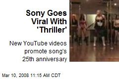 Sony Goes Viral With 'Thriller'