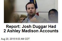 Report: Josh Duggar Had 2 Ashley Madison Accounts