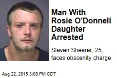 Man With Rosie O'Donnell Daughter Arrested
