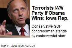 Terrorists Will Party if Obama Wins: Iowa Rep.