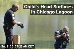 Child's Head Surfaces in Chicago Lagoon