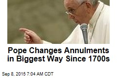 Pope Changes Annulments in Biggest Way Since 1700s