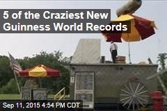 5 of the Craziest New Guinness World Records