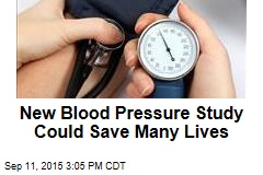 New Blood Pressure Study Could Save Many Lives