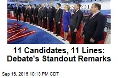 11 Candidates, 11 Lines: Debate's Standout Remarks