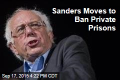 Sanders Moves to Ban Private Prisons