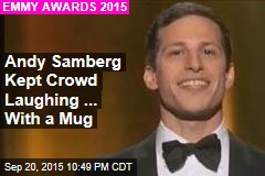 Andy Samberg Kept Crowd Laughing ... With a Mug