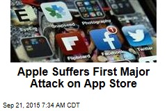 Apple Suffers First Major Attack on App Store