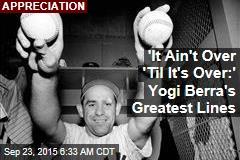 Yogi Berra's Greatest Lines