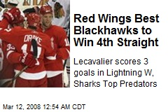 Red Wings Best Blackhawks to Win 4th Straight