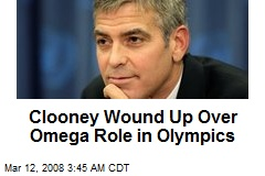 Clooney Wound Up Over Omega Role in Olympics