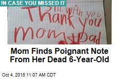 Mom Finds Poignant Note From Her Dead 6-Year-Old