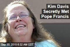Kim Davis Met the Pope
