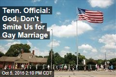 Tenn. Official: God, Don't Smite Us for Gay Marriage
