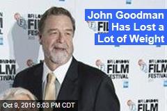 John Goodman Has Lost a Lot of Weight