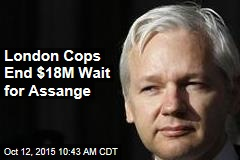 London Cops End $18M Wait for Assange