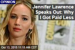 Jennifer Lawrence Speaks Out: Why I Got Paid Less