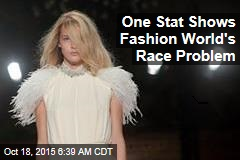 One Stat Shows Fashion World's Race Problem